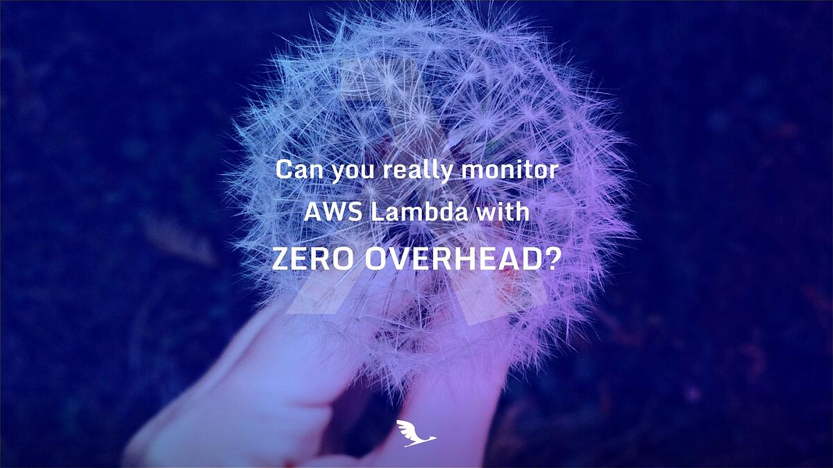 monitor aws lambda with zero overhead