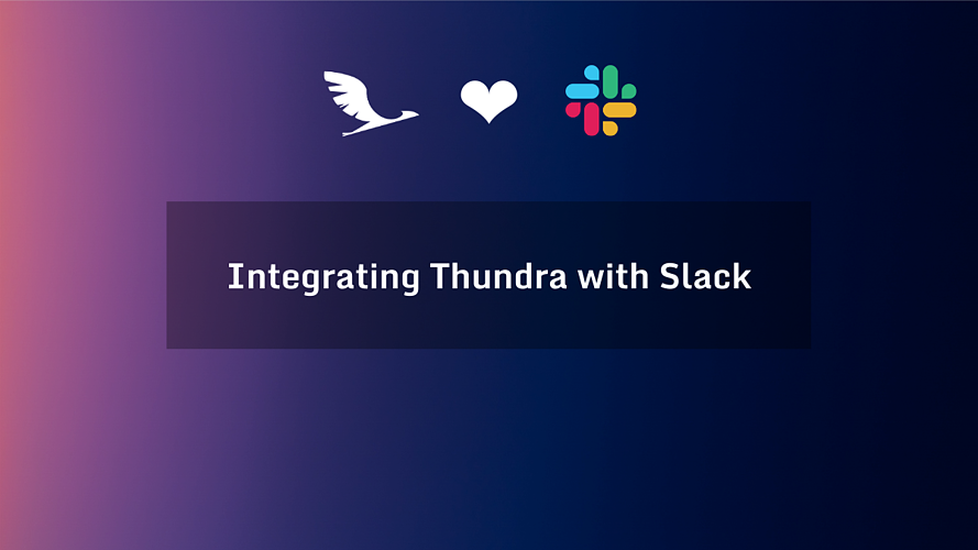 Integrating Thundra with Slack (1)