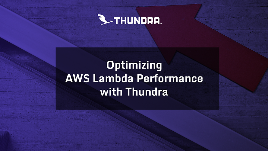 optimize-aws-lambda-cost-with-thundra