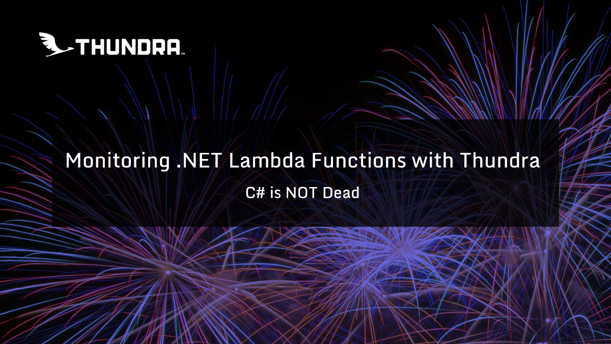 monitoring-.NET-Lambda-Functions-with-Thundra