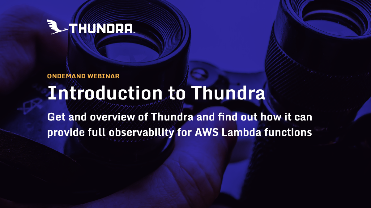 into-to-thundra-ondemand-webinar