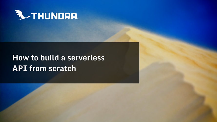 Building a serverless api form scratch