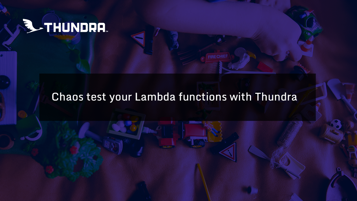 Chaos-test-your-lambda-functions-with-thundra X