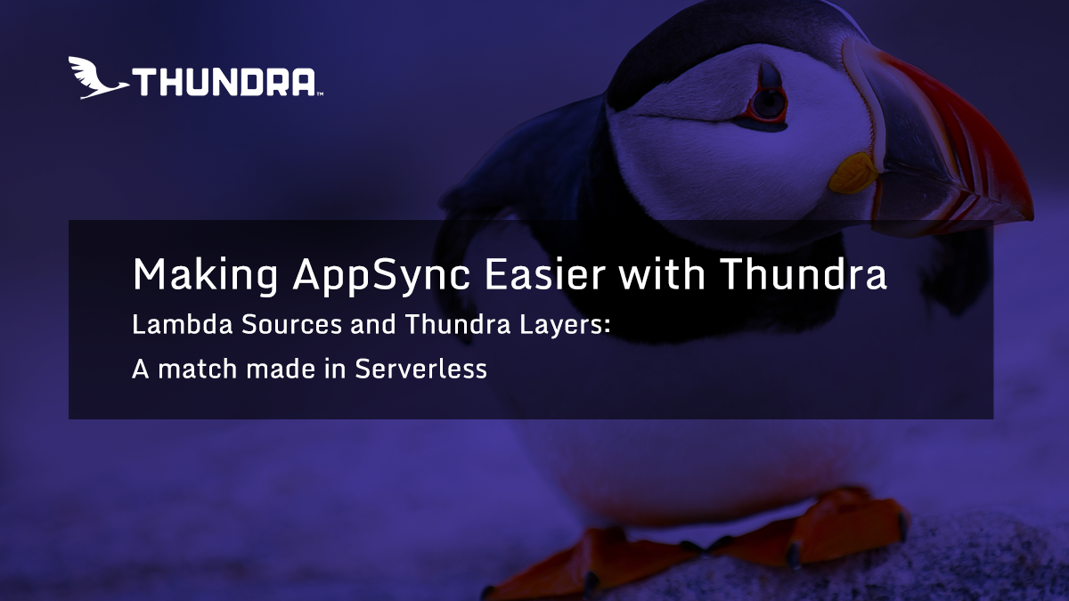 making-appsync-easier-with-thundra
